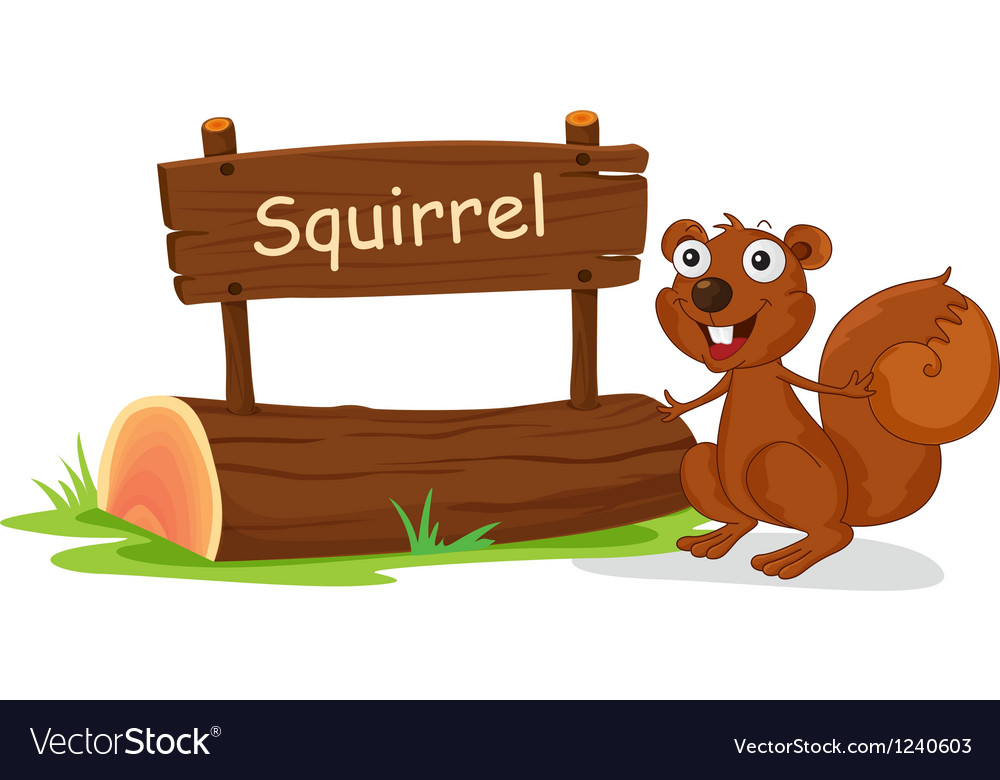 A squirrel beside a wooden signage vector image