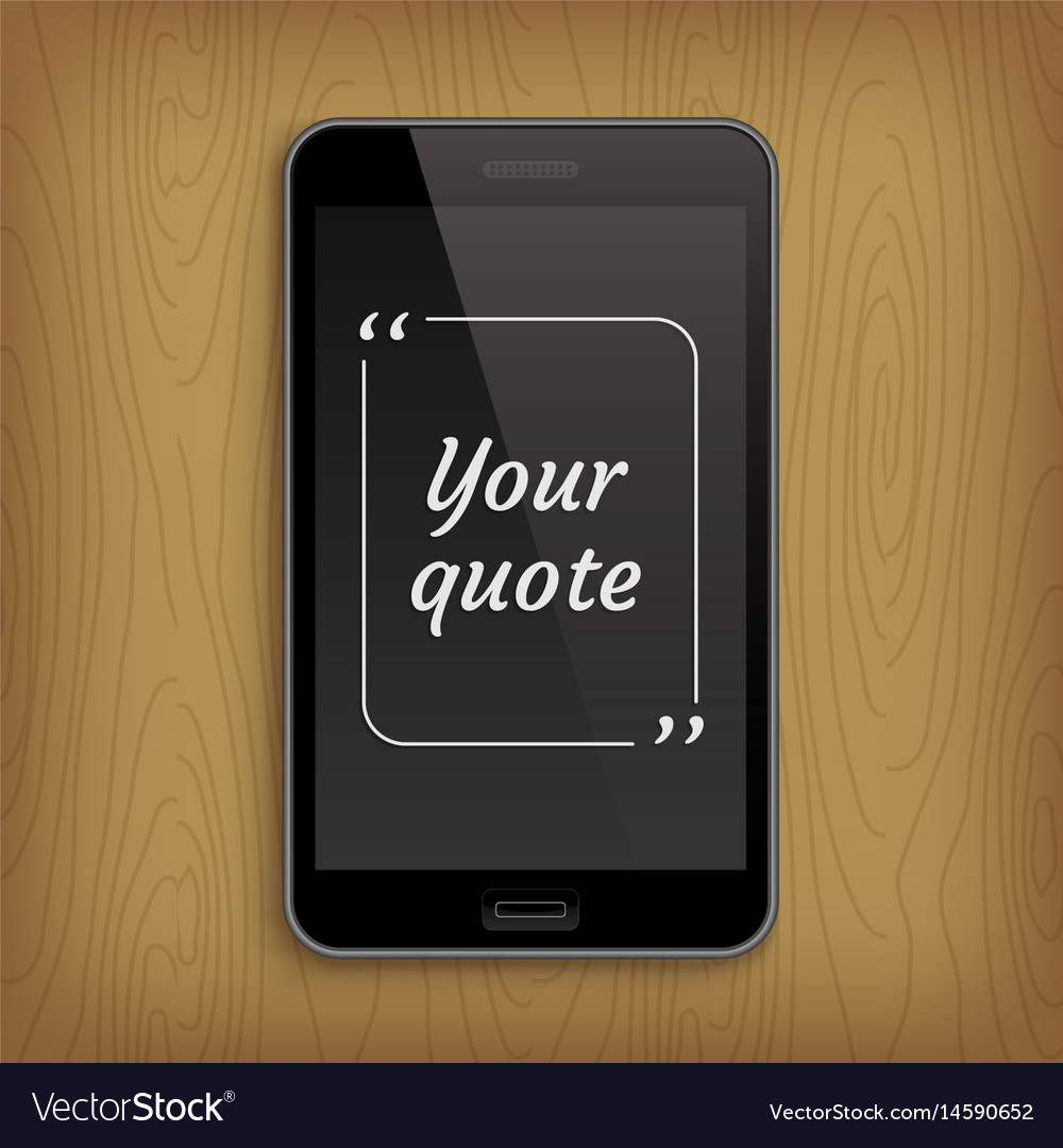 Realistic phone with square quote text bubble vector image