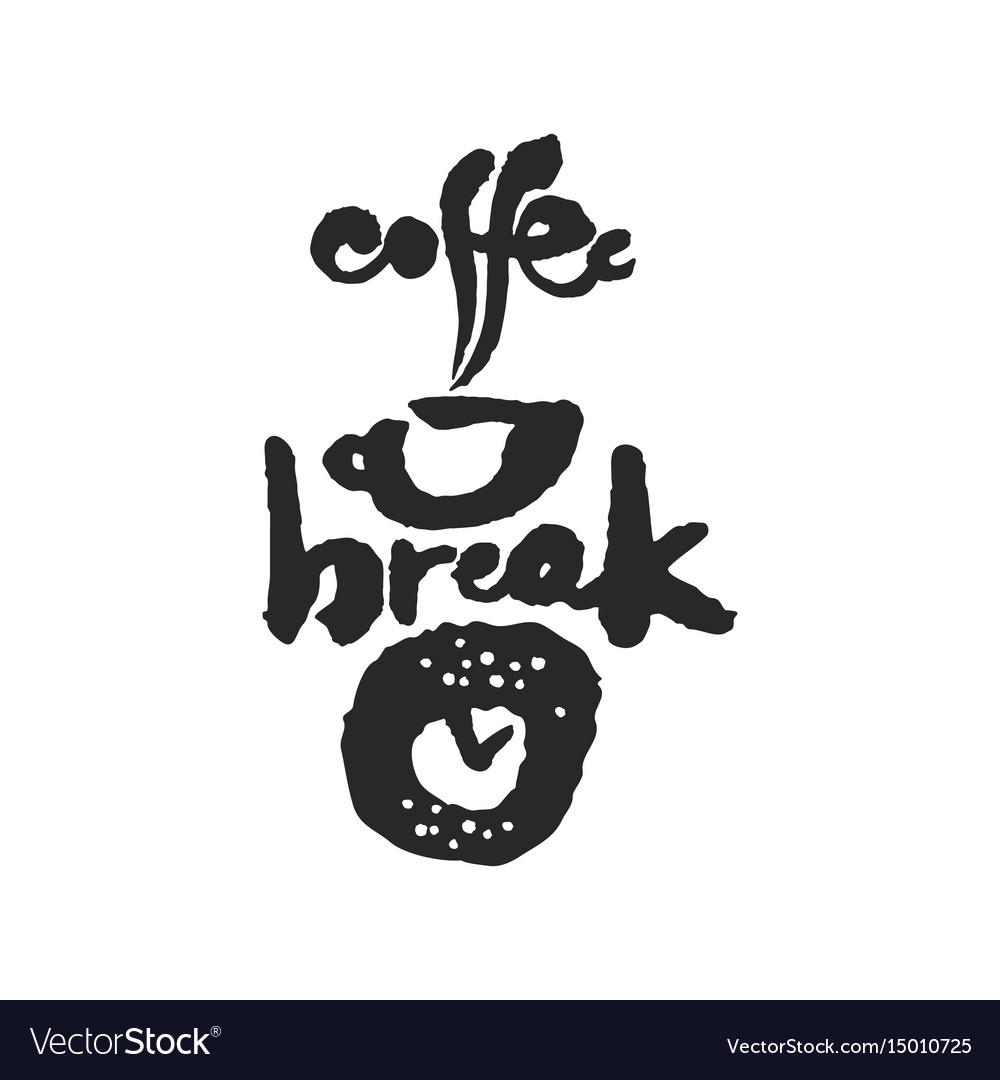 Coffee break calligraphy lettering vector image