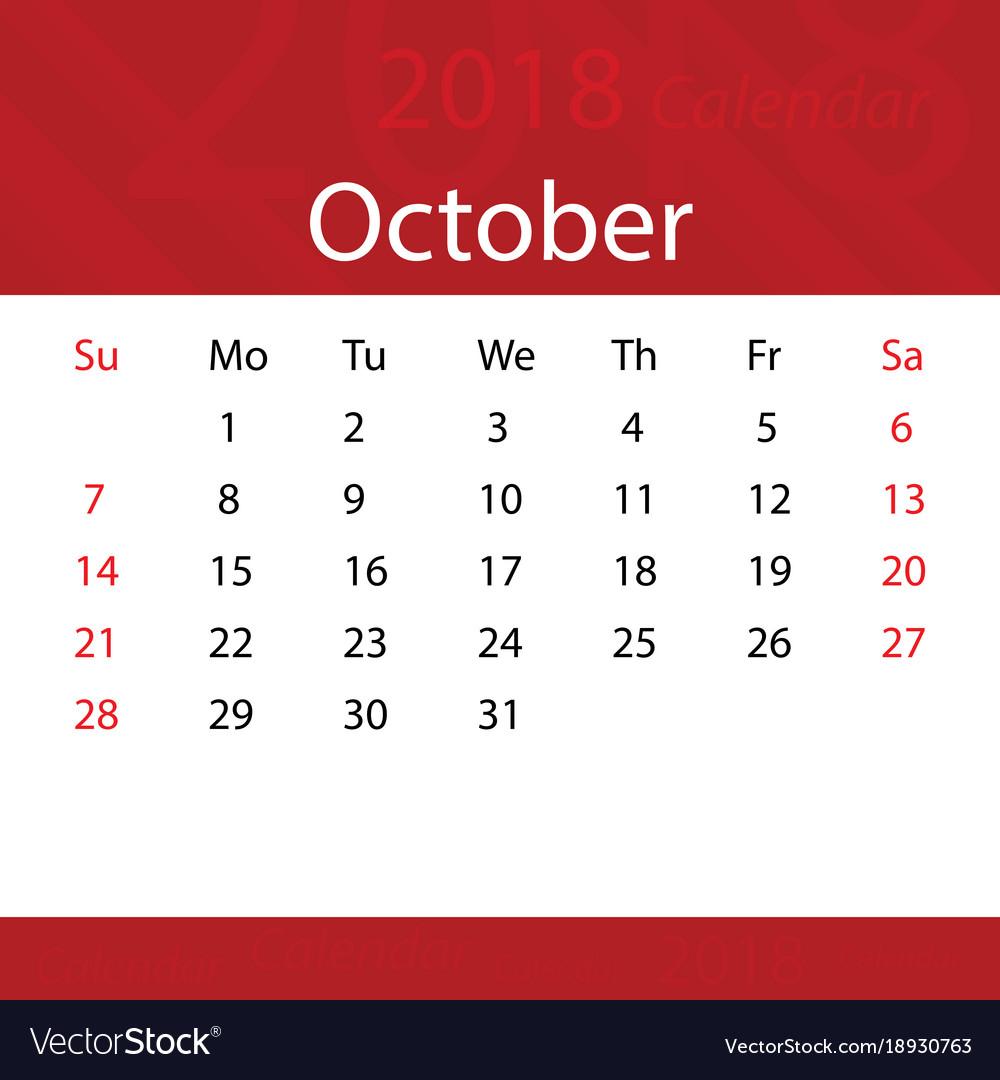 October 2018 calendar popular red premium for vector image