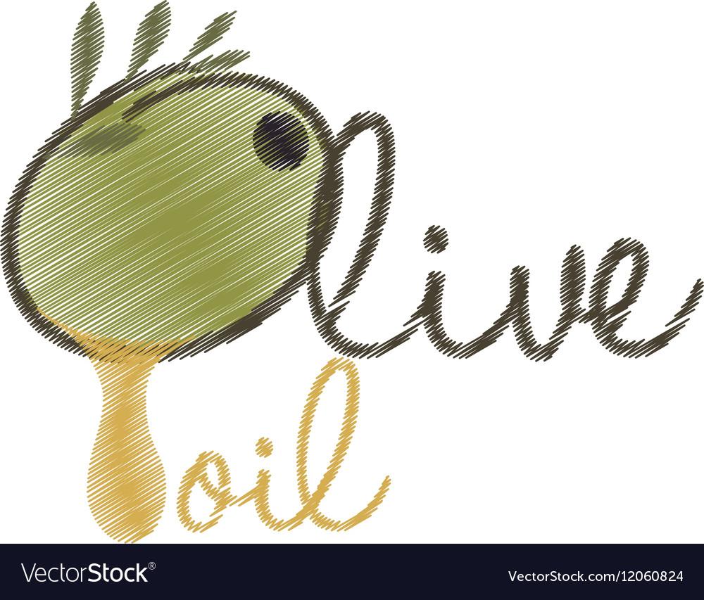 Drawing lettering olive oil design vector image