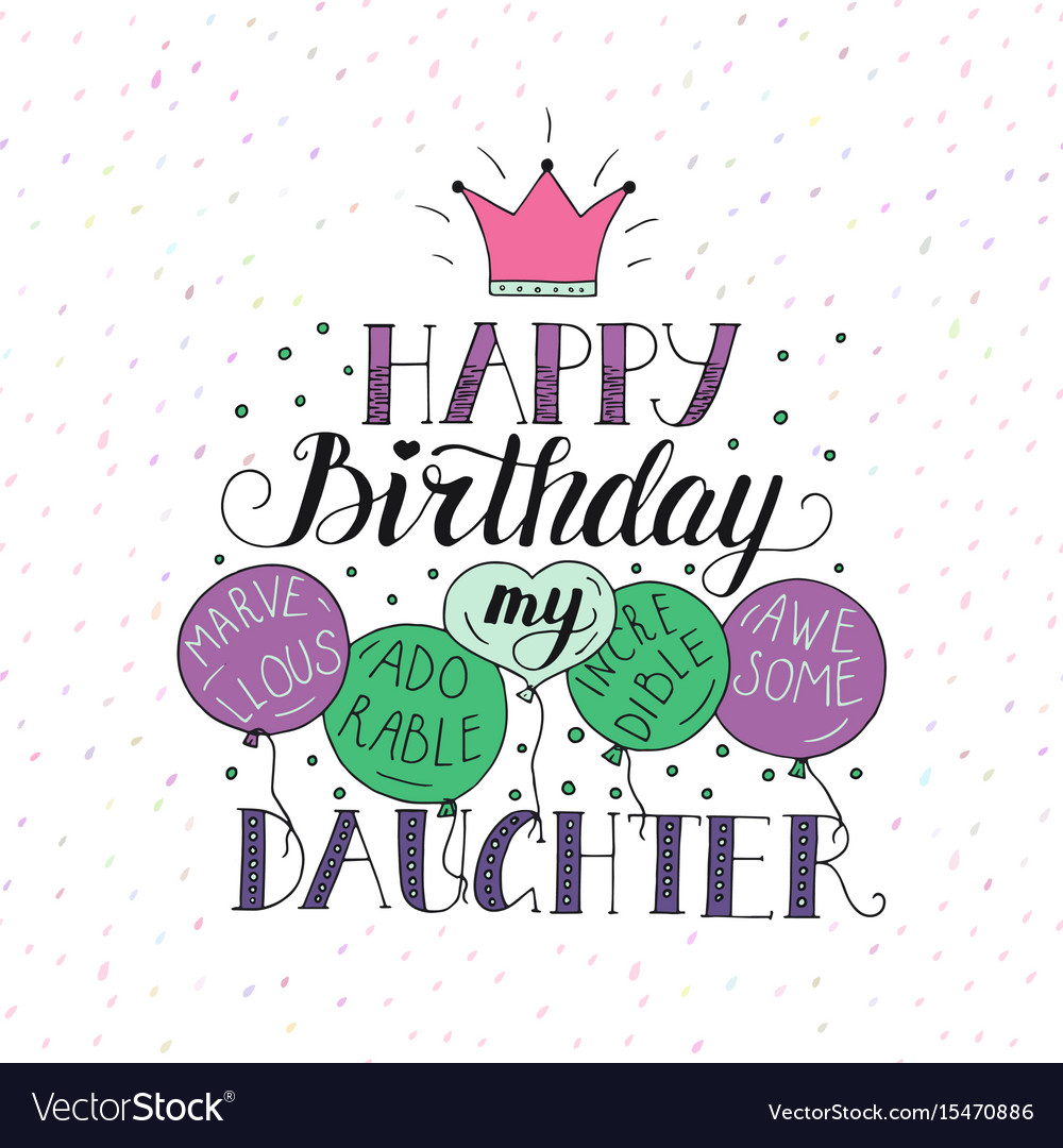 Color Birthday Card For Daughter Unique Royalty Free Vector