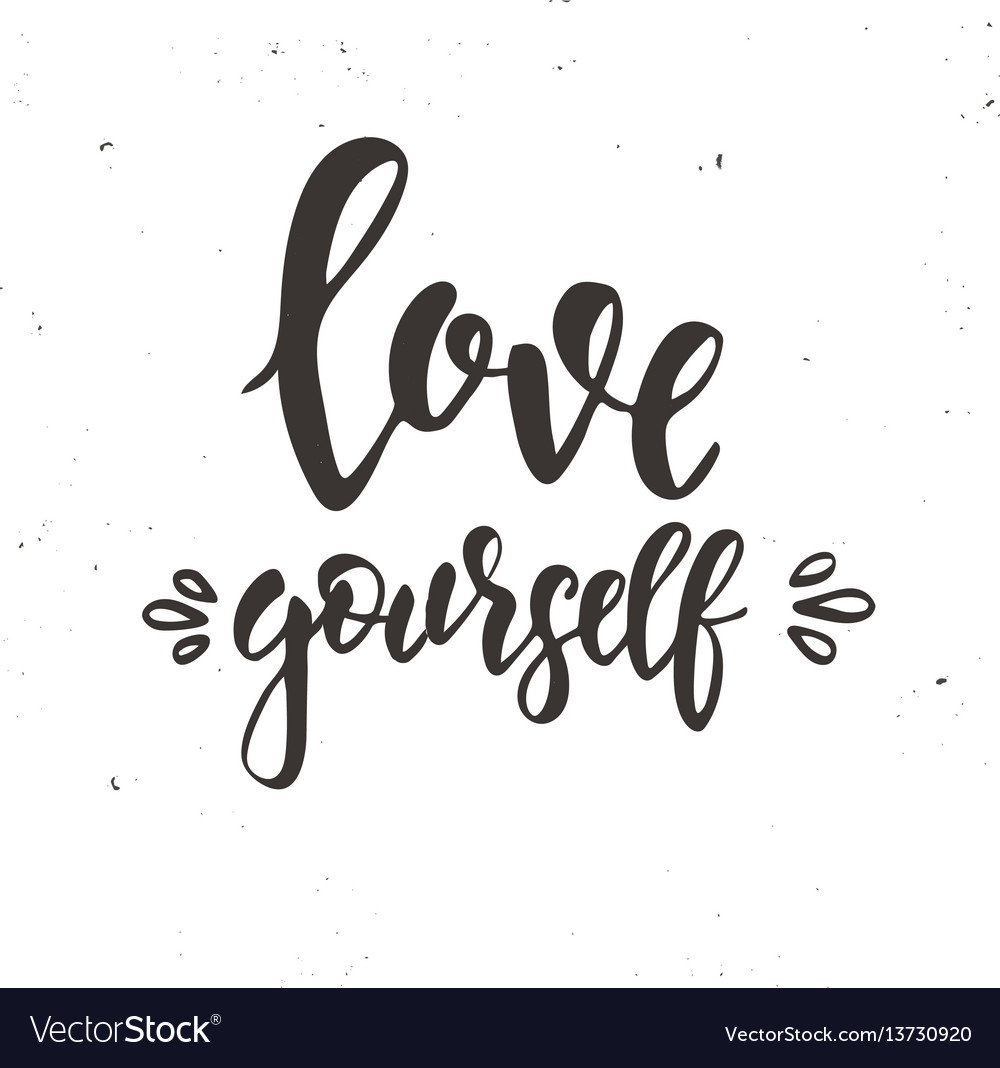 Love yourself inspirational hand drawn vector image