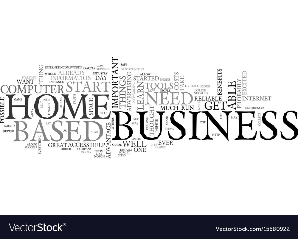 What you need to start a home based business text Vector Image