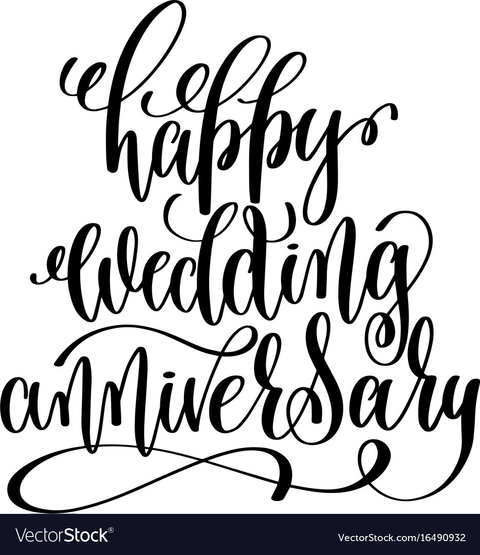 Hy Wedding Anniversary Black And White Hand Vector Image