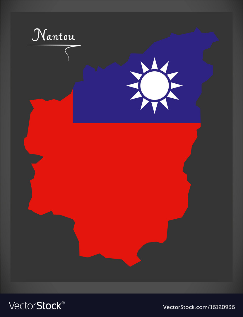 Nantou taiwan map with taiwanese national flag vector image