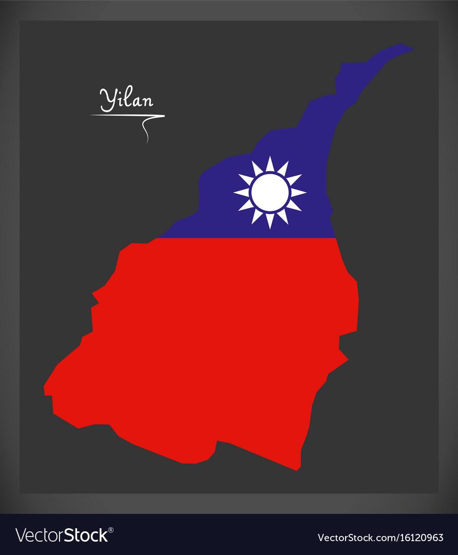 Yilan taiwan map with taiwanese national flag vector image