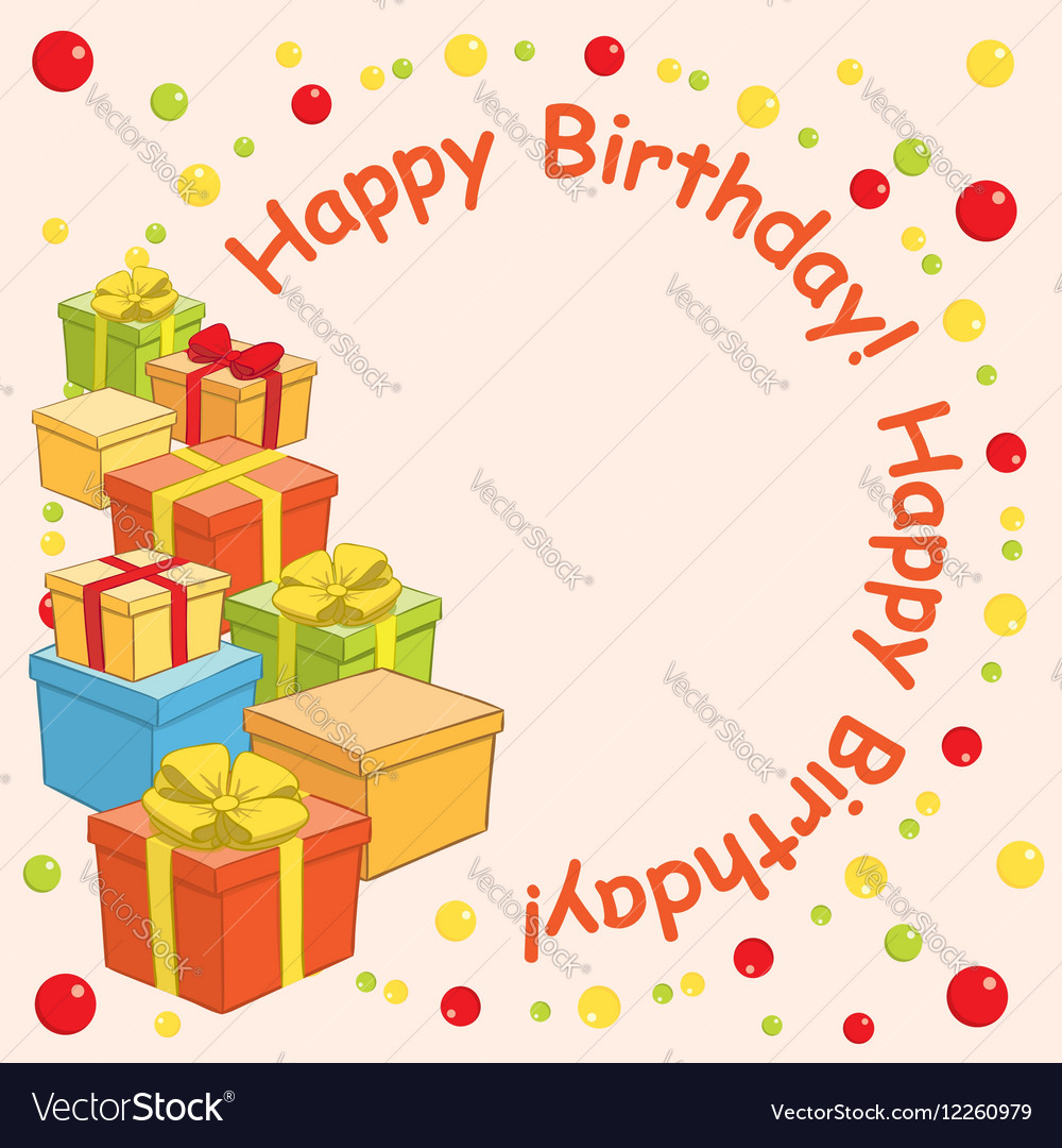 Happy birthday - background with gift boxes vector image
