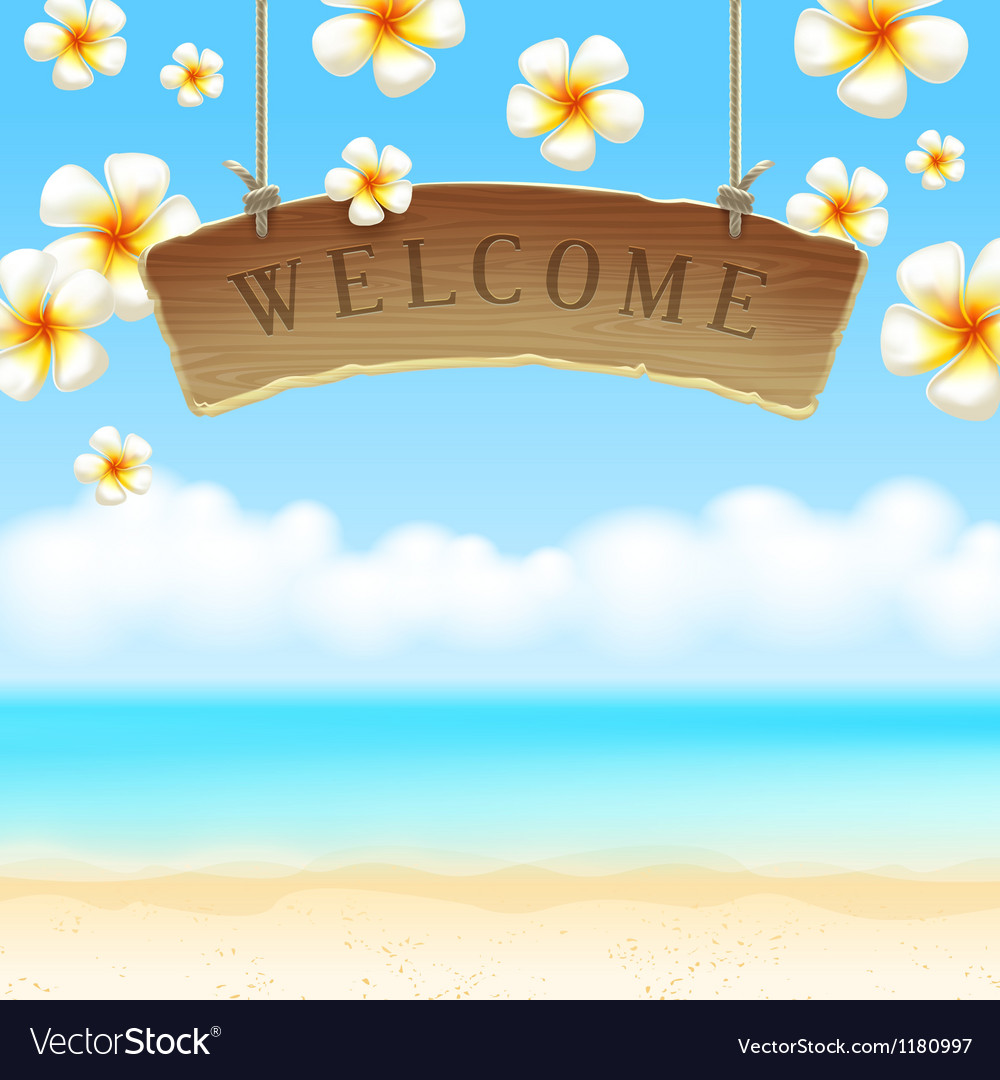 Signboard Welcome hangs on tropical beach vector image