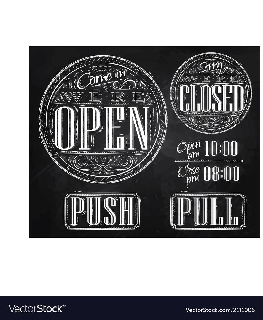 Set vintage open closed chalk vector image