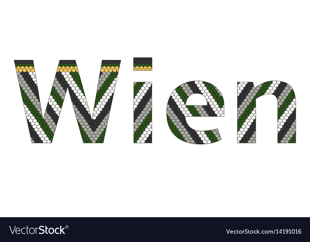 Wien city typography stephansdom roof background vector image