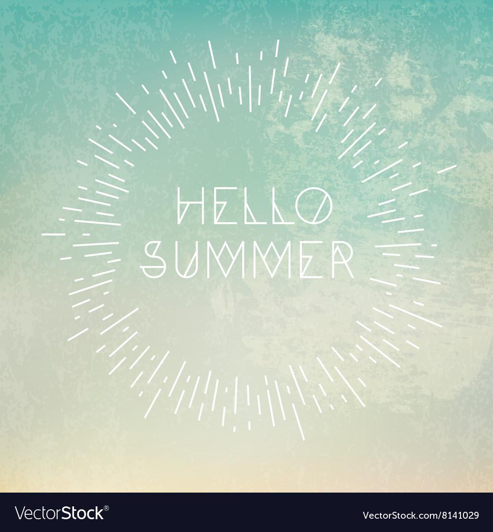 Phrase Hello Summer on grunge blue background vector image