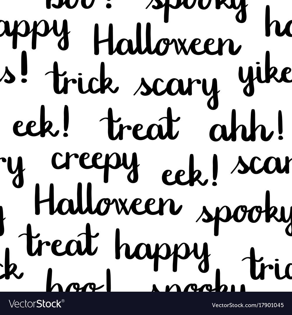 Halloween words black lettering seamless pattern Vector Image