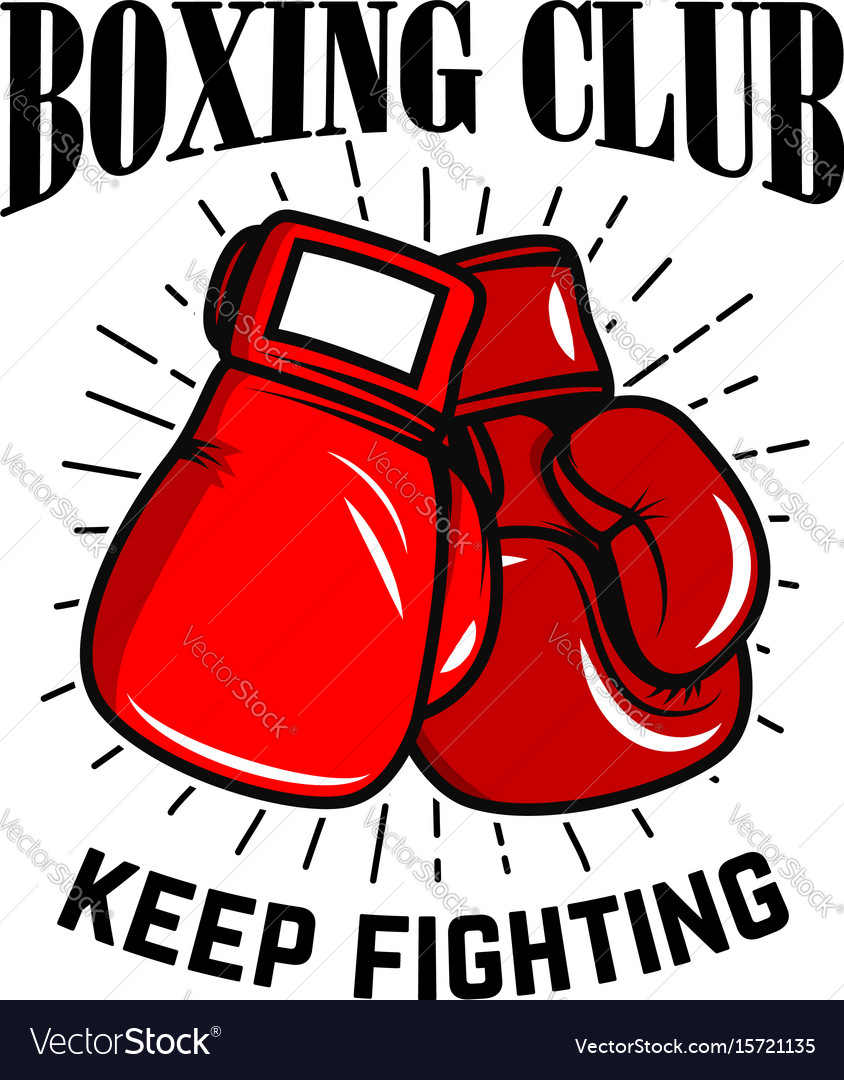 Boxing club keep fighting boxing gloves on white vector image