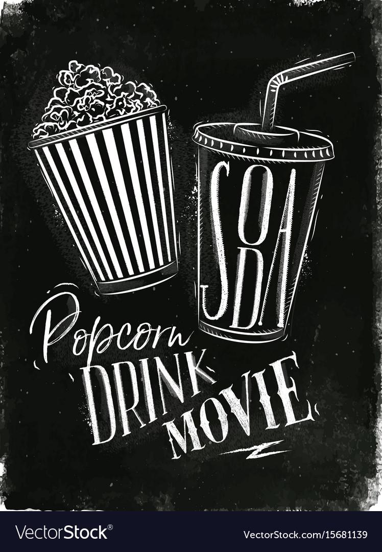Poster soda popcorn chalk vector image