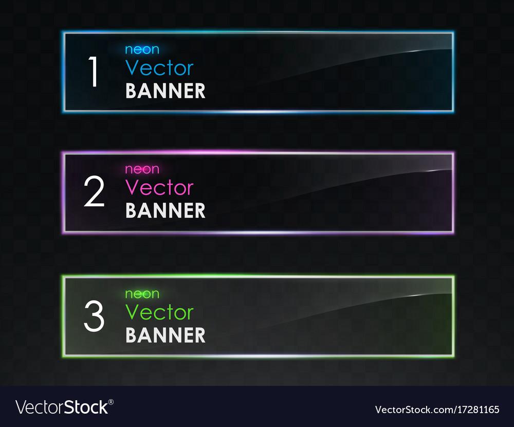 Realistic neon light horizontal banners set vector image