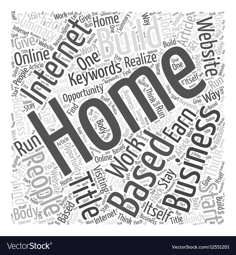 Home Based Internet Businesses Word Cloud Concept Vector Image