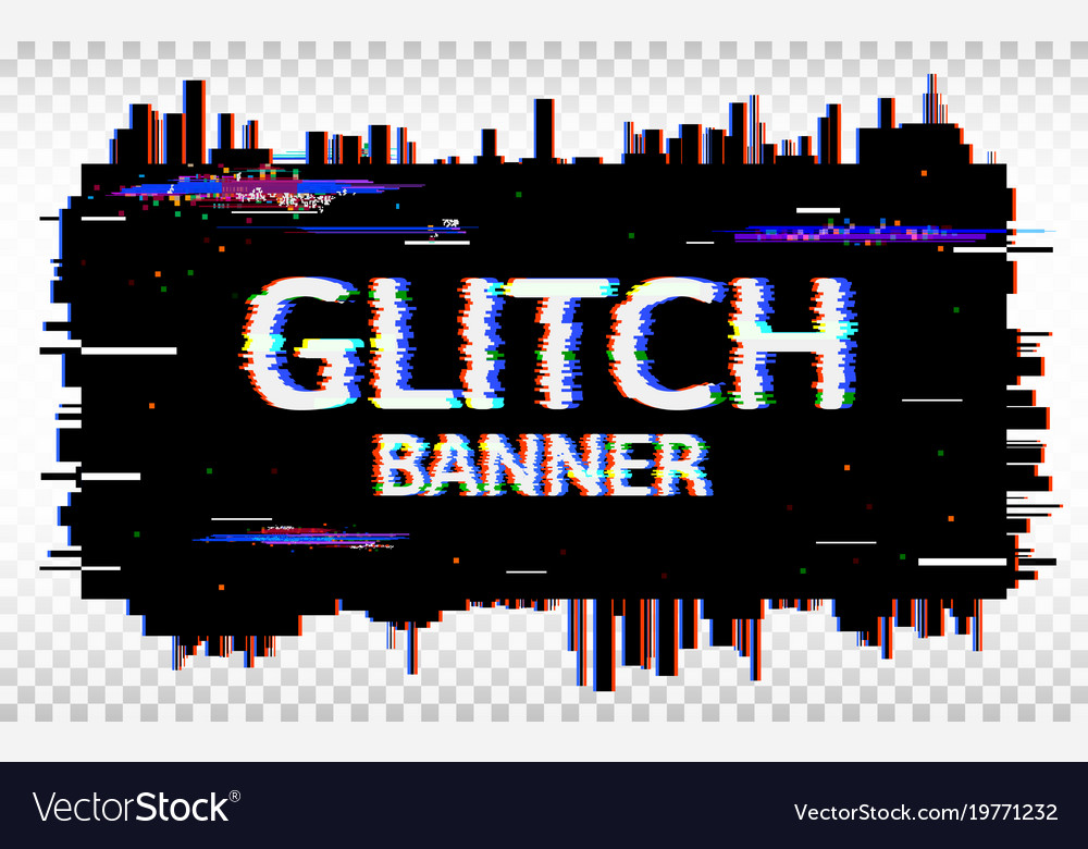 Glitch banner distorted glitch font trendy vector image