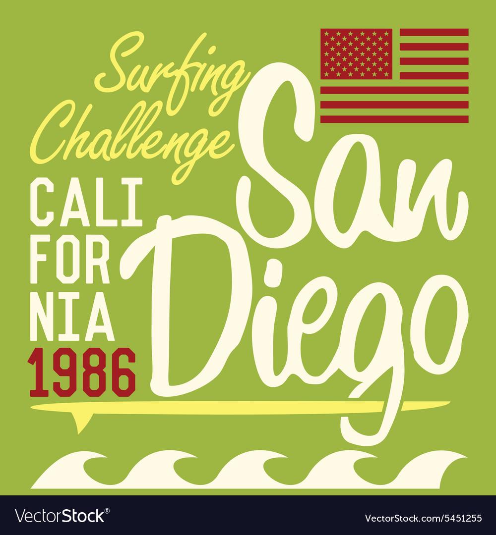 Shirt design san diego - California San Diego Typography T Shirt Printing Vector Image