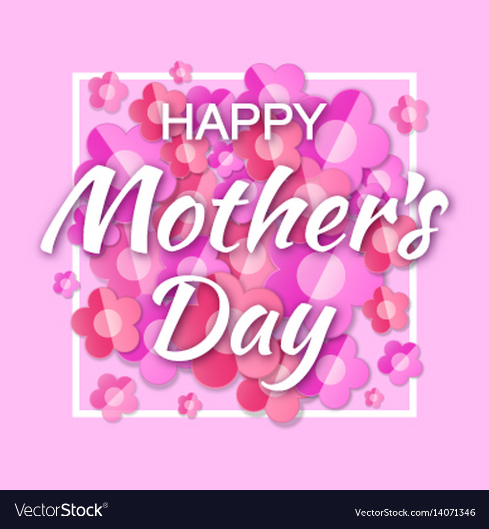 Happy mothers day card lettering frame background vector image kristyandbryce Image collections