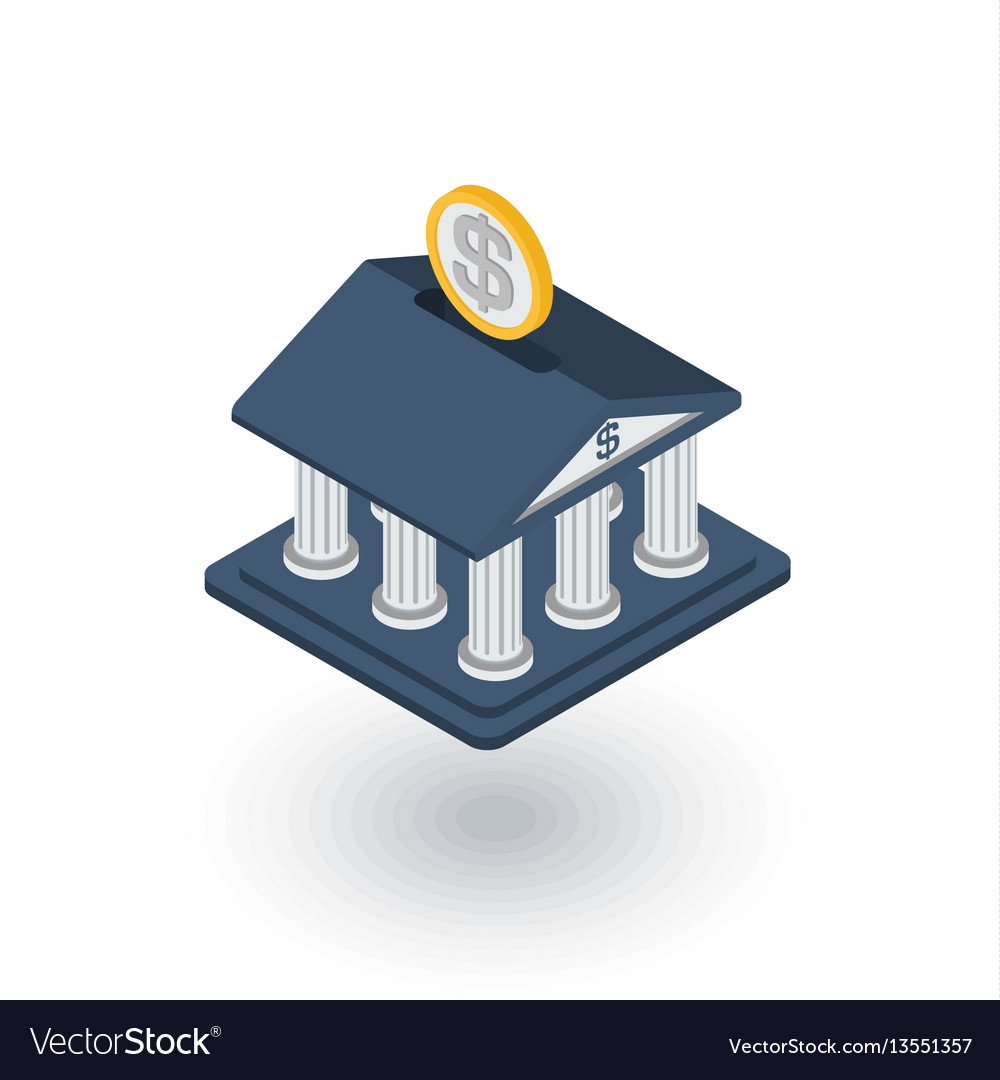 Bank building finance money savings isometric vector image