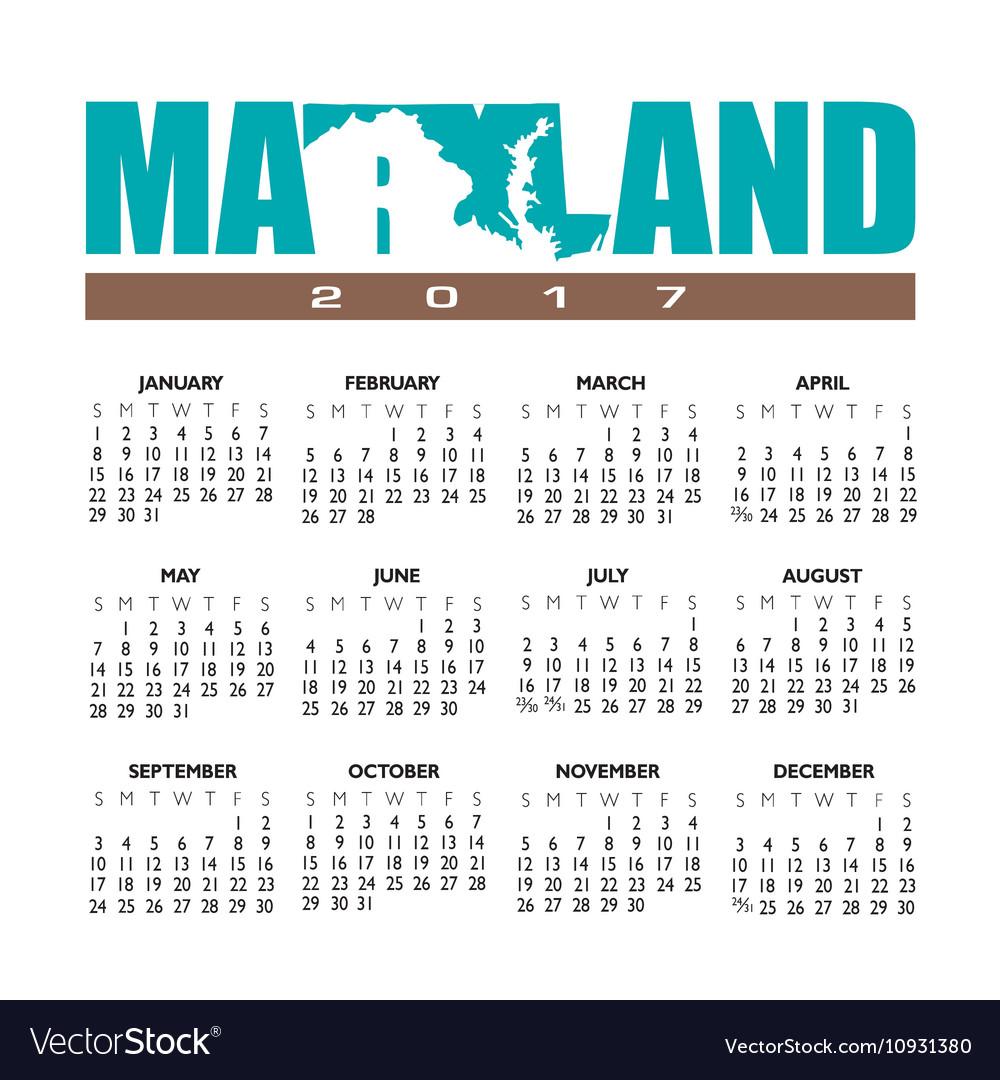 2017 Maryland calendar vector image