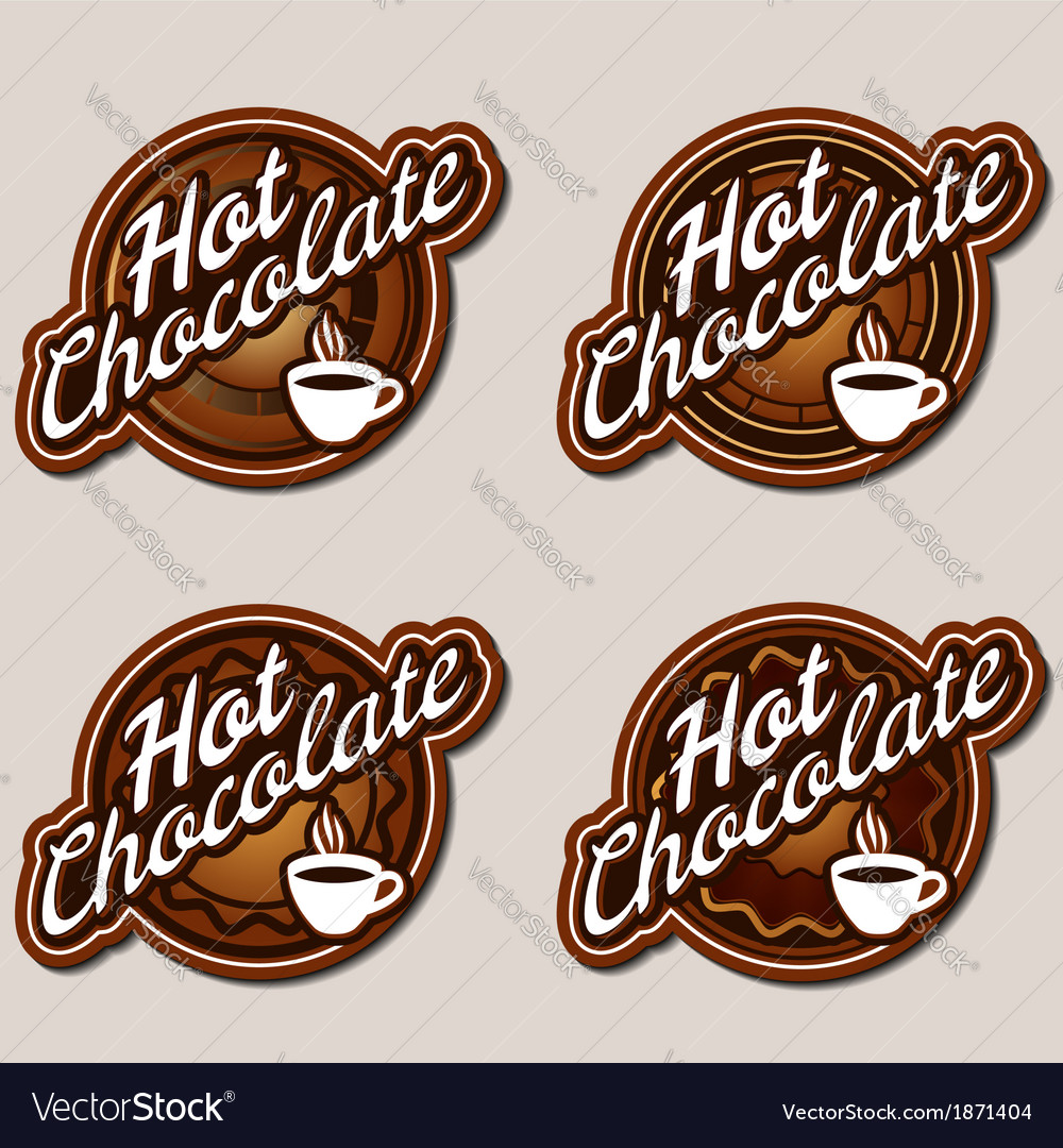 Hot chocolate labels design templates set Vector Image