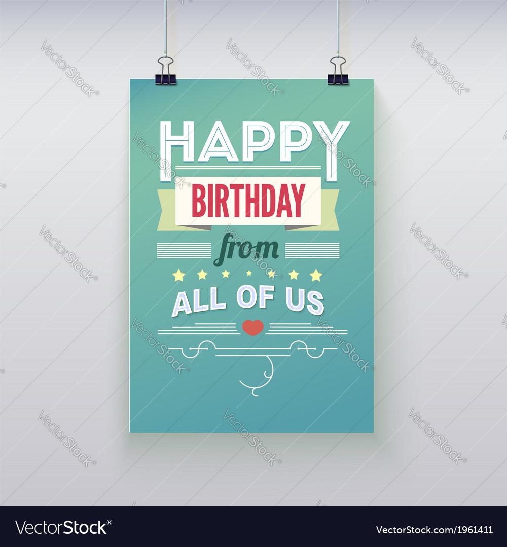 Happy Birthday vintage poster grunge vector image