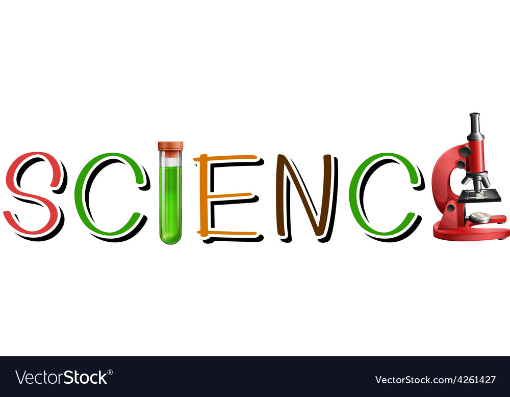 Letters forming the word science Royalty Free Vector Image