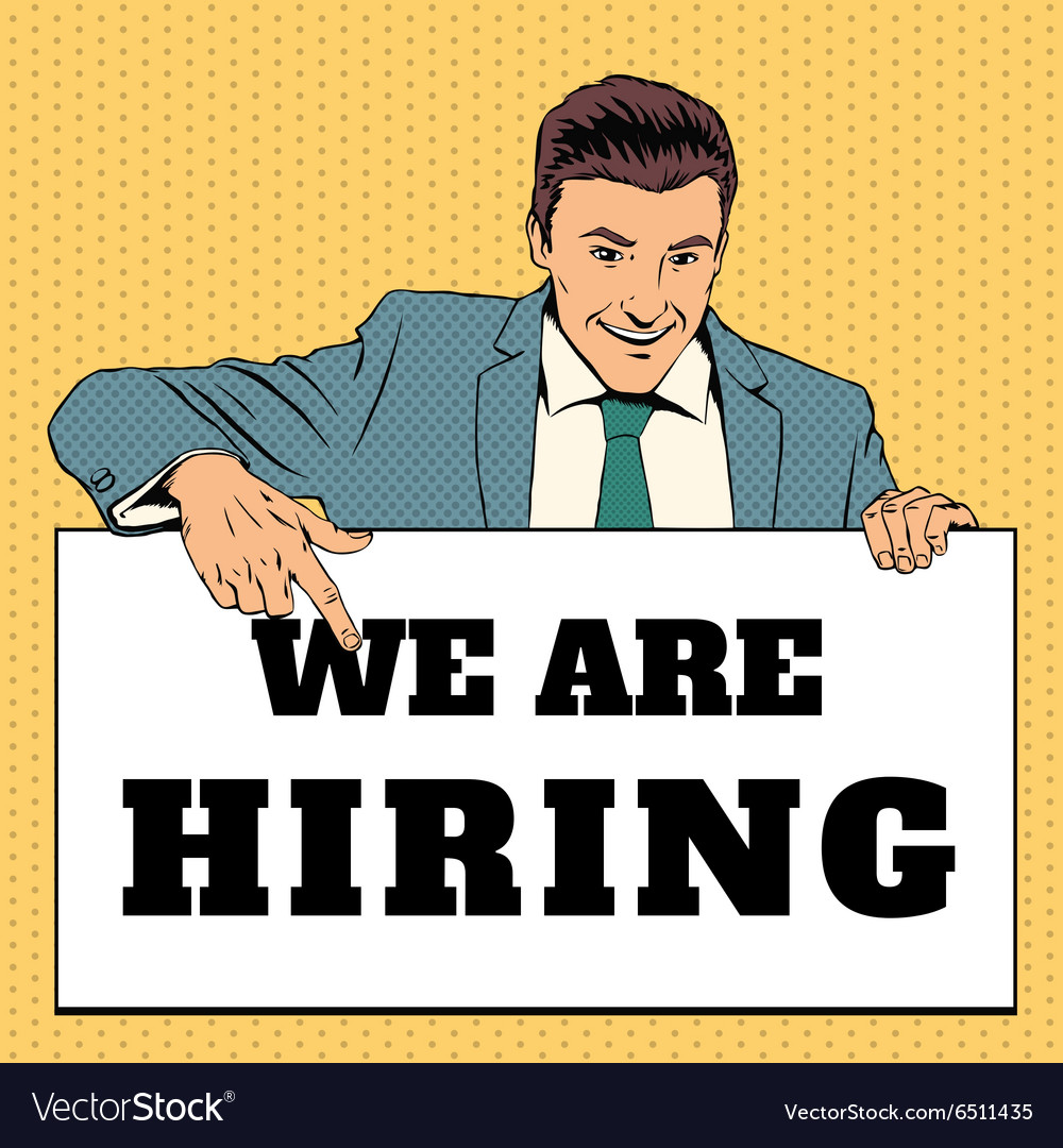 Man with We Are Hiring banner vector image