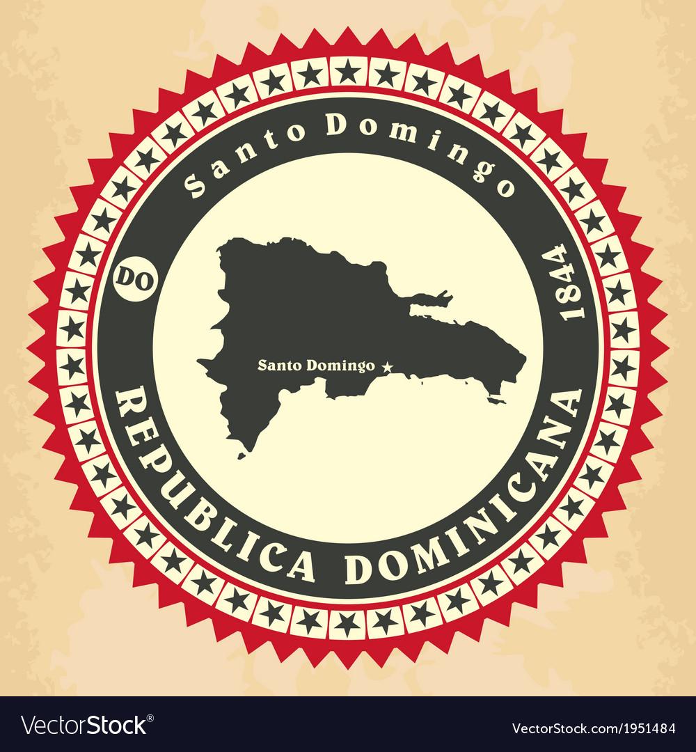 Vintage label-sticker cards of Dominican Republic vector image
