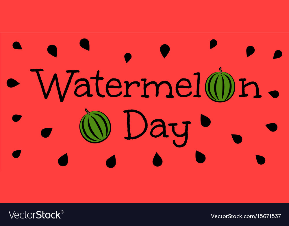 Watermelon day vector image