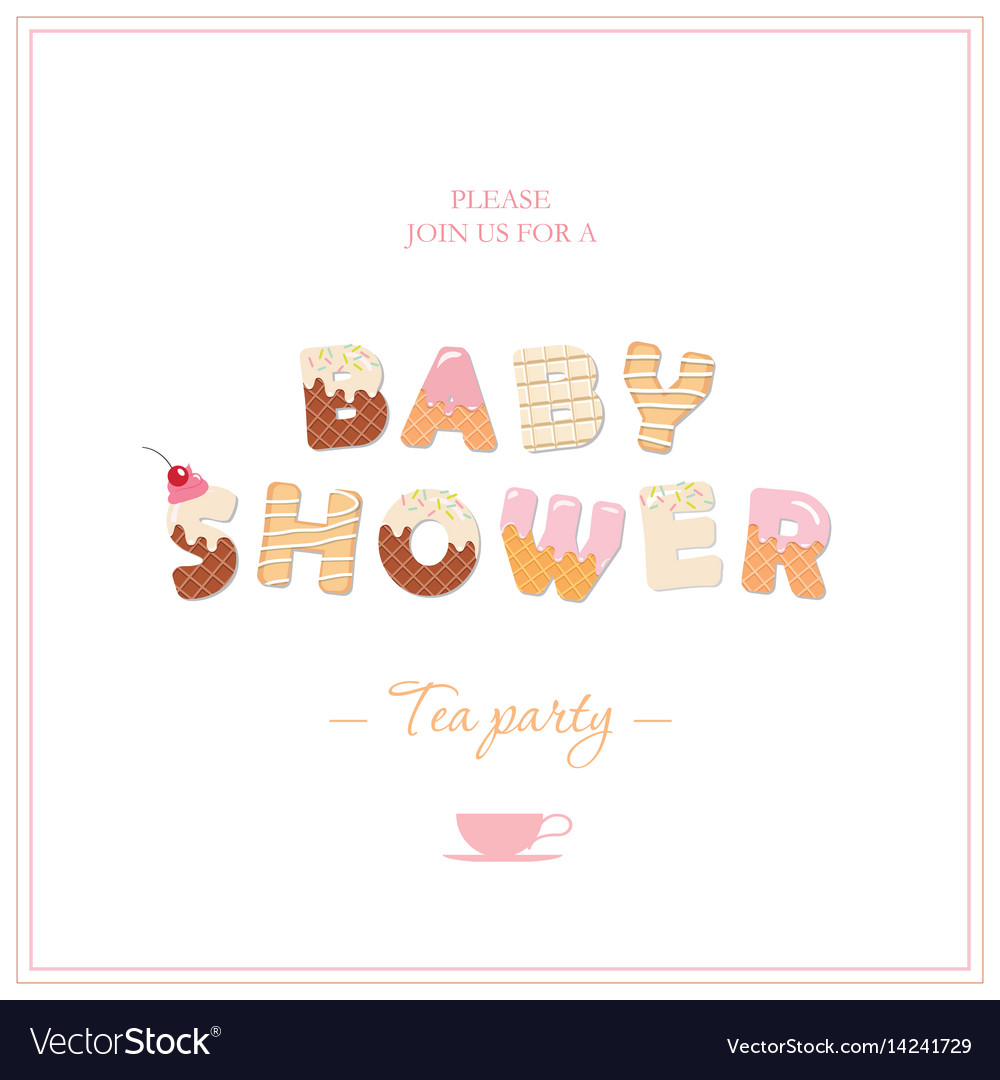 Baby shower tea party invitation design sweet vector image