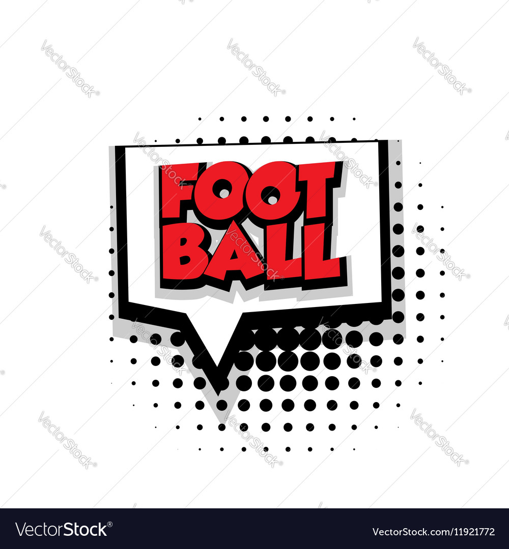 Comic text football sound effects pop art vector image