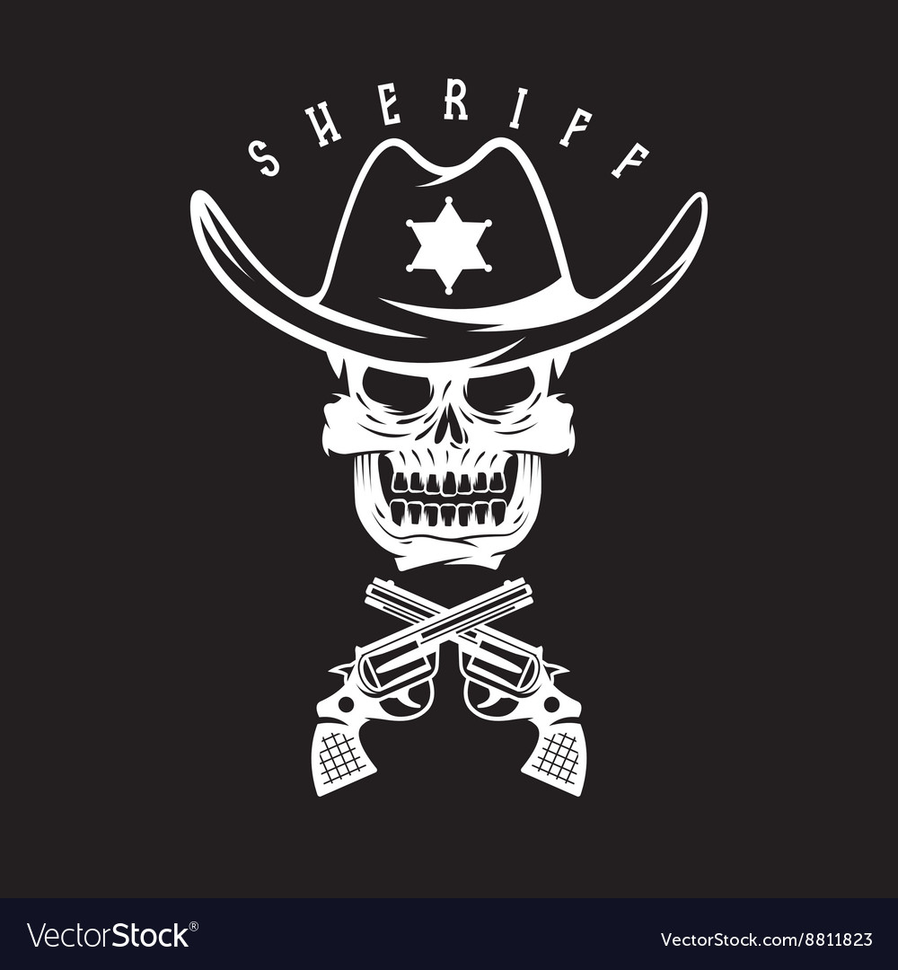 Label of sheriff skull in hat and guns vector image