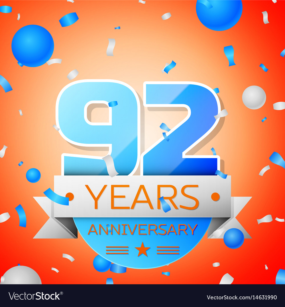 Ninety two years anniversary celebration vector image