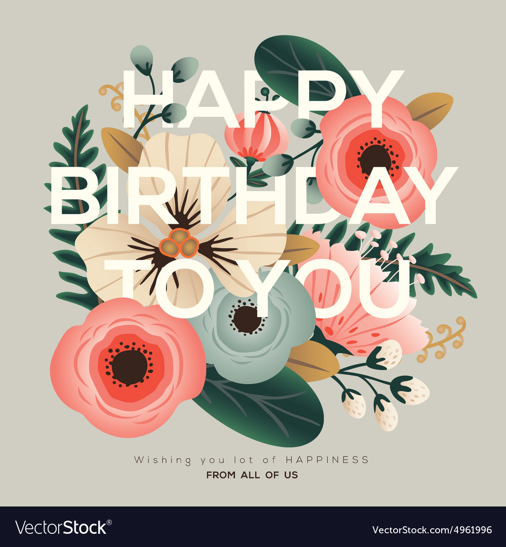 Modern happy birthday greeting floral card vector image kristyandbryce Gallery