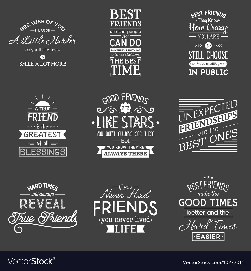 Quote About Friendship Friendship Typography Quotes Royalty Free Vector Image