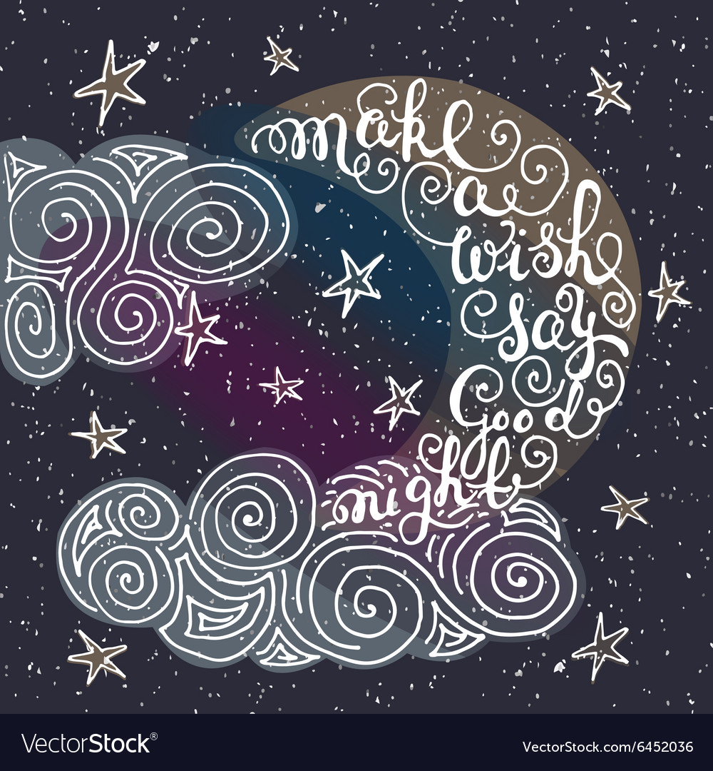 Make A Wish Quotes Romantic Quote Make A Wish Say Good Night Vector Image