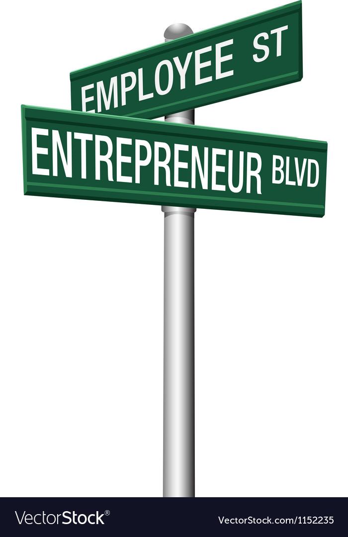 Entrepreneur Employee Street choice signs vector image