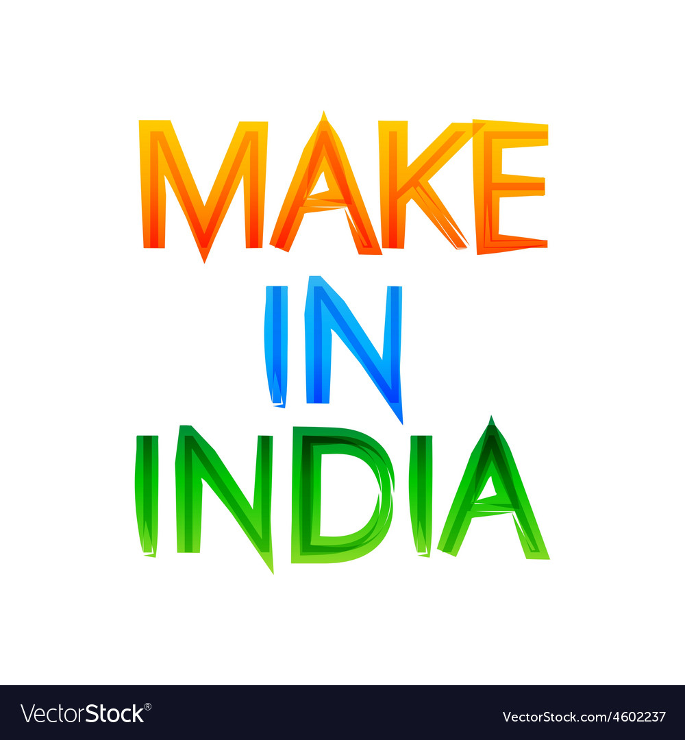 Make in india message in indian tri colors of flag vector image