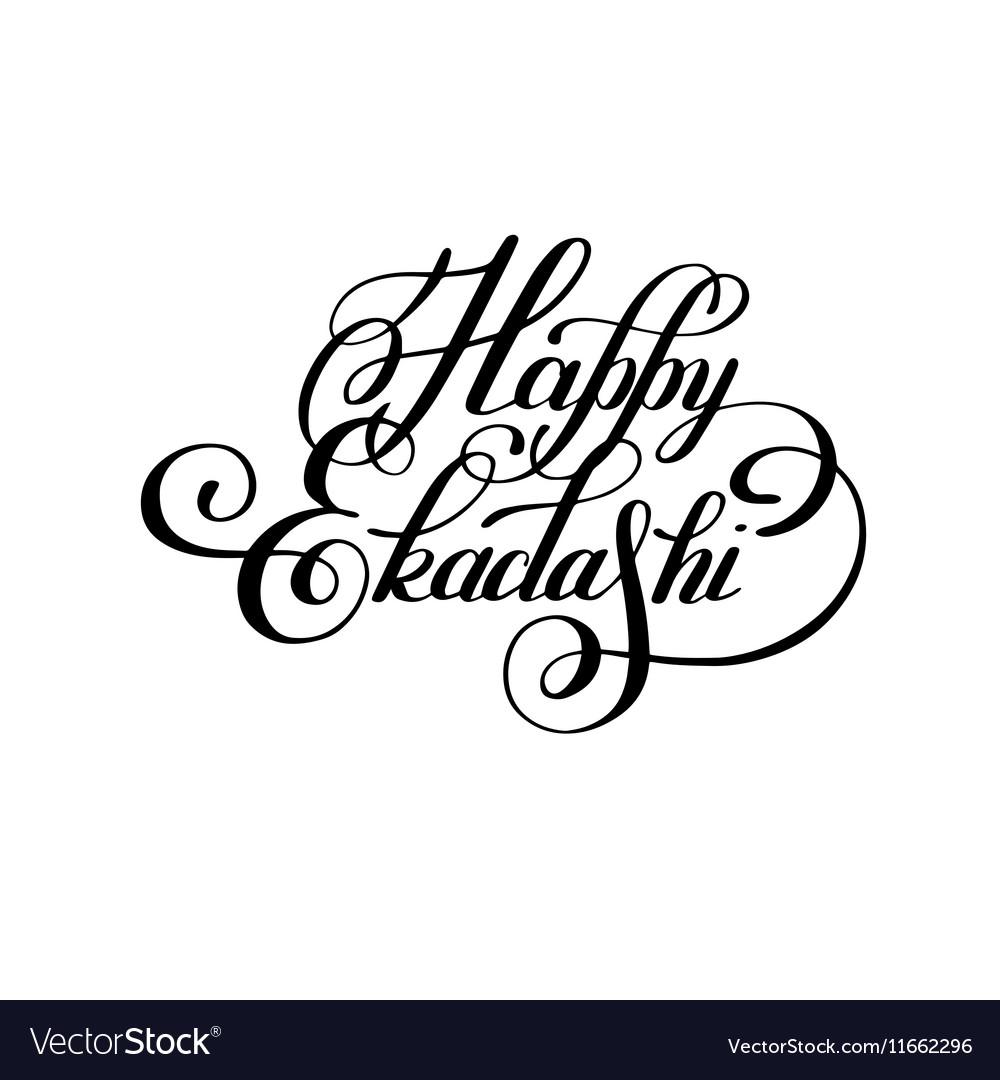 Happy ekadashi lettering inscription to indian vector image