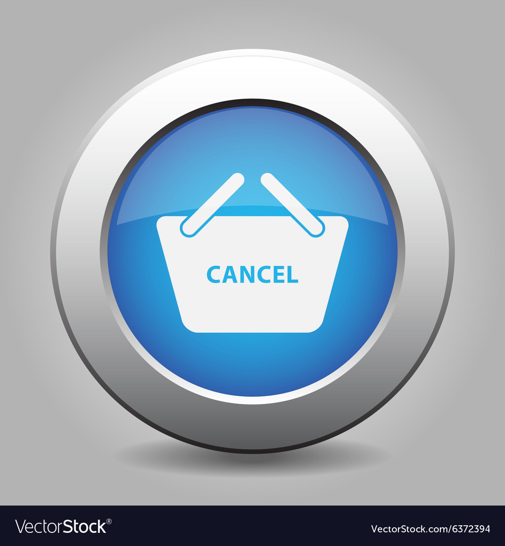 Blue button shopping basket cancel Royalty Free Vector Image