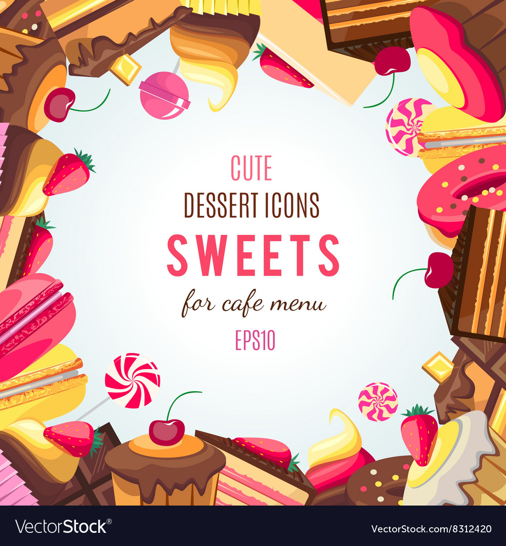 Sweet dessert food frame isolated on white vector image