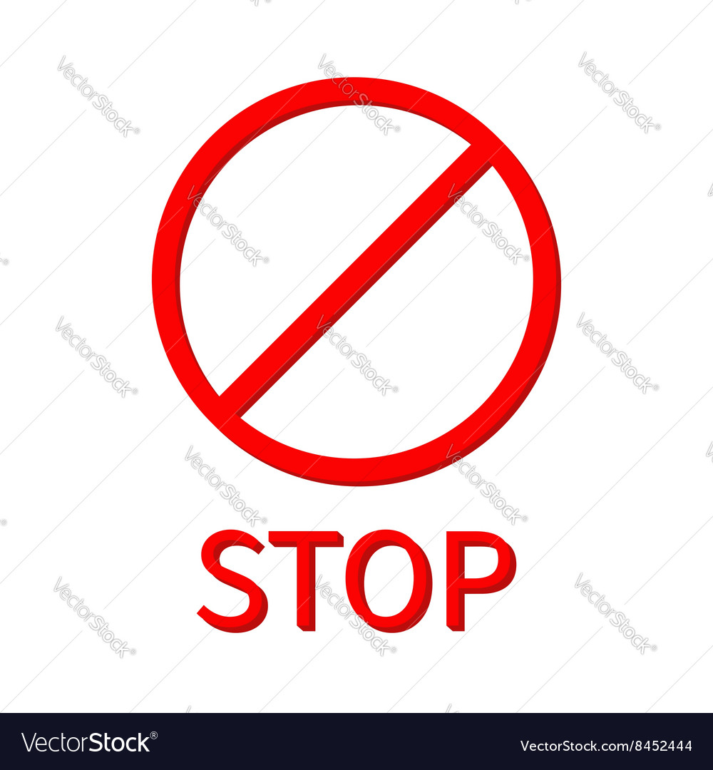 Prohibition no symbol Red round stop warning sign vector image
