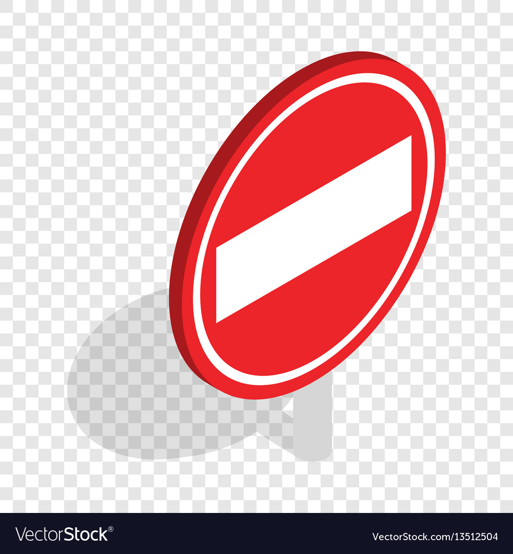 No entry traffic sign isometric icon vector image
