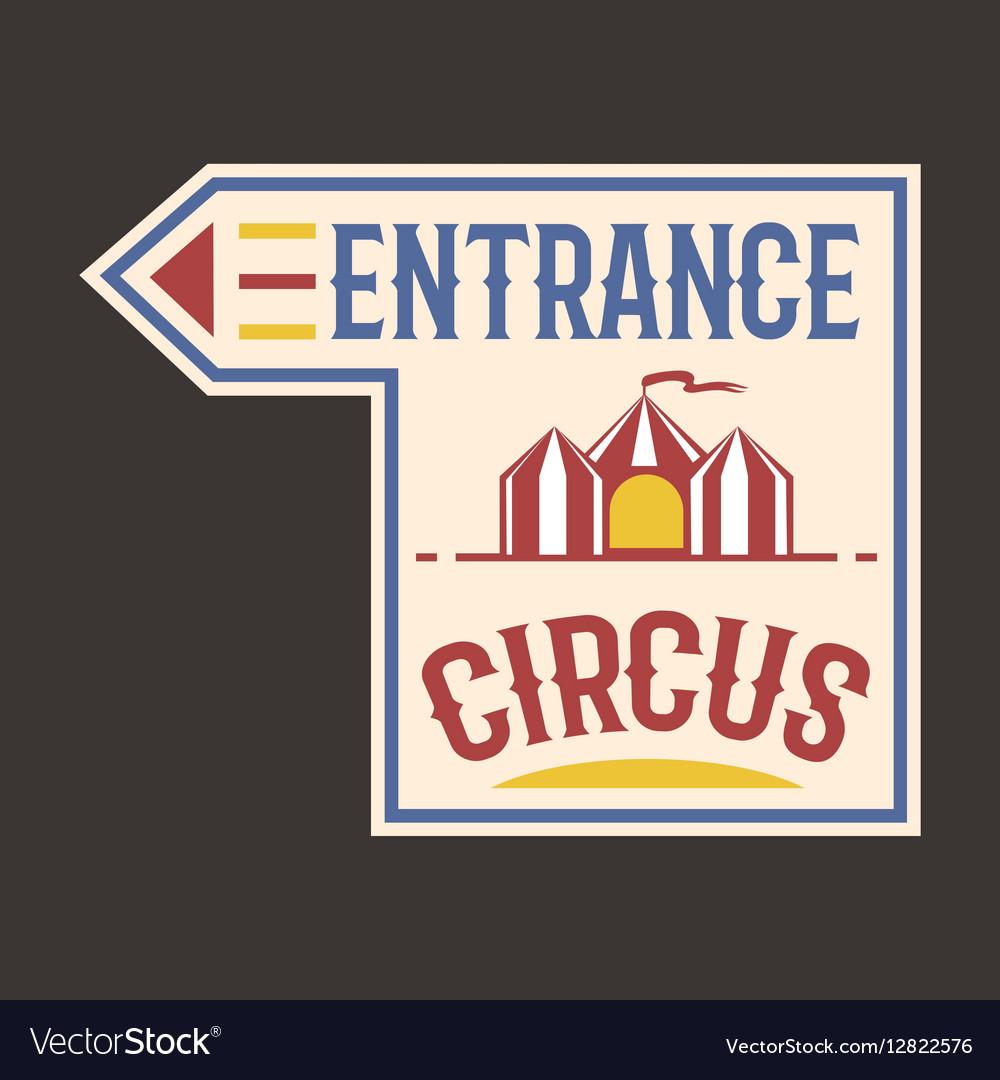 Circus vintage entrance label banner vector image