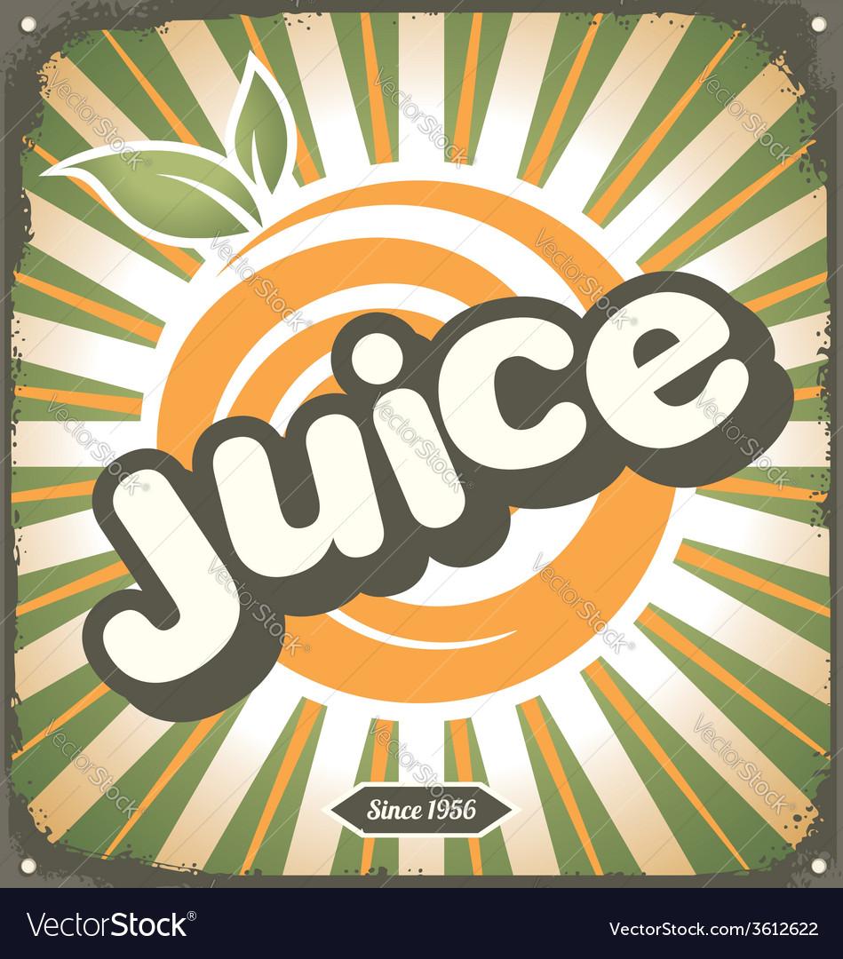 Juice retro tin sign design vector image