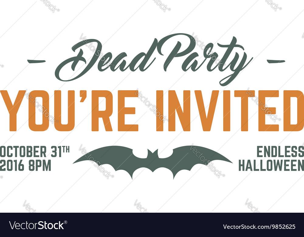 Happy halloween 2016 dead party invitation label vector image stopboris Images