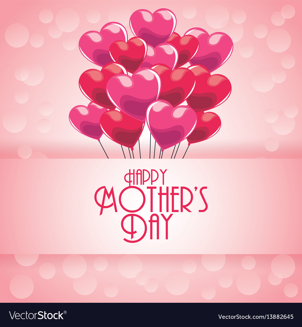 Happy mothers day greeting with heart balloons and vector image